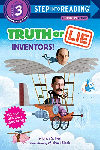 Truth Or Lie: Inventors! (Step into Reading) (English Edition)