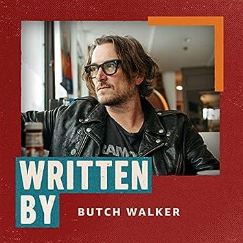 Written By Butch Walker