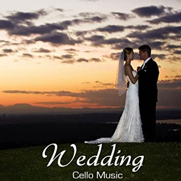 Wedding Cello Music: Wedding Music with Traditional Irish, Scottish and English Instrumental Songs, Wedding Reception Music and Wedding Dinner Party Happy Songs