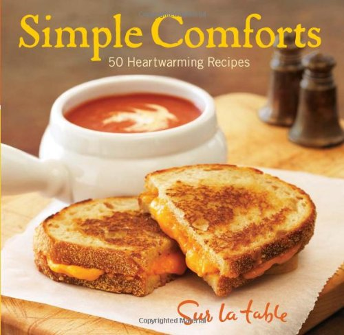 Simple Comforts: 50 Heartwarming Recipes