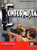 Il Conformista [Italian Edition]