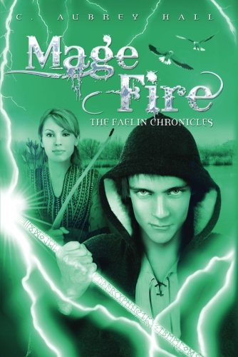 Mage Fire: 3 (The Faelin Chronicles)