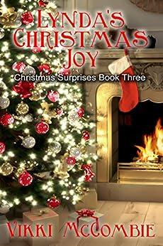Lynda's Christmas Joy (Christmas Surprises Book 3) by [Vikki McCombie, Danielle Doolittle, Tammy Souch]