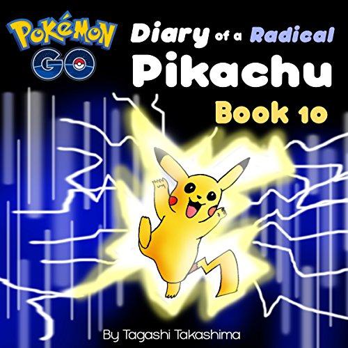 Pokemon Go: Diary of a Radical Pikachu audiobook cover art