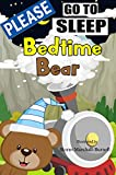 Bed Time Bear Goes to Sleepy Mountain: Solve Your Child's Sleep Problems (Bedtime Bear)