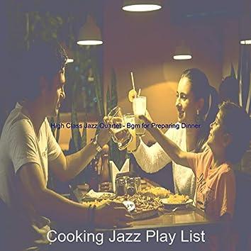 High Class Jazz Quartet - Bgm for Preparing Dinner
