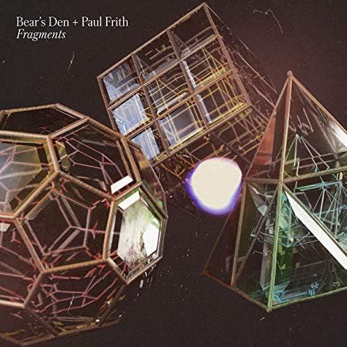 Bear's Den & Paul Frith