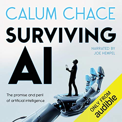 Surviving AI: The Promise and Peril of Artificial Intelligence Titelbild
