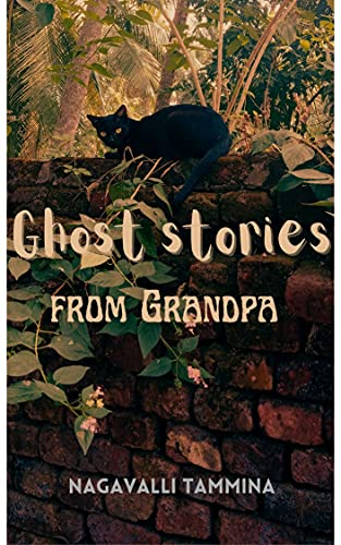Ghost Stories From Grandpa (English Edition)