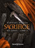 Sacrifice: Rya Series 2