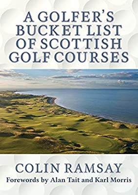 A Golfer's Bucket List of Scottish Golf Courses
