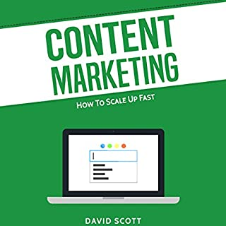 Content Marketing: How to Scale Up Fast audiobook cover art
