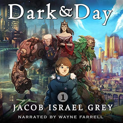 Dark & Day 1 Audiobook By Jacob Israel Grey cover art