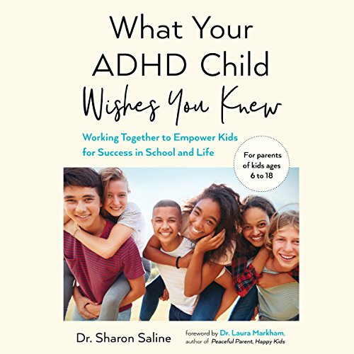 What Your ADHD Child Wishes You Knew cover art