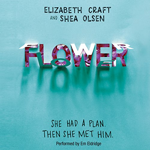 Flower                   By:                                                                                                                                 Elizabeth Craft,                                                                                        Shea Olsen                               Narrated by:                                                                                                                                 Em Eldridge                      Length: 7 hrs and 49 mins     11 ratings     Overall 3.8