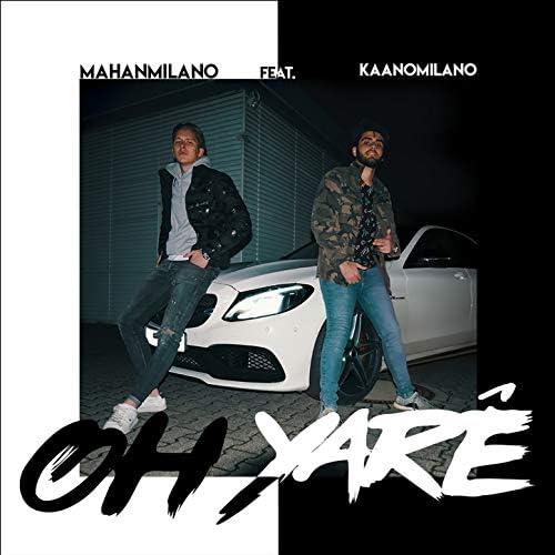 Mahanmilano feat. Kaanomilano