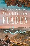 Lana – Auf gefährlichen Pfaden: Spannender Liebesroman in Colorado (Die Dawsons 5)