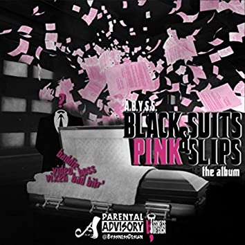Black Suits & Pink Slips