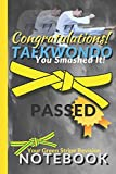 Taekwondo Notebook: Congratulations on passing your Yellow Belt Grading College Ruled Composition Notebook gift. 8.5 x 11 Lined Journal for Writing & ... Do Green Stripe - Great gift to say well done