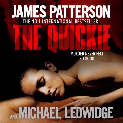 The Quickie                   By:                                                                                                                                 James Patterson,                                                                                        Michael Ledwidge                               Narrated by:                                                                                                                                 Lorelei King                      Length: 5 hrs and 55 mins     3 ratings     Overall 3.7