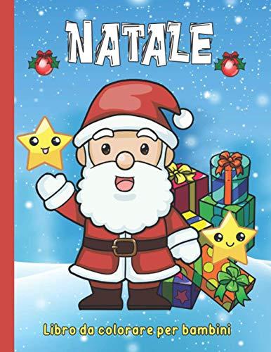 Natale Libro da Colorare per Bambini: Album Da Colorare Per Bambini Di 4-8 Anni