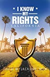 I Know My Rights, California (English Edition)
