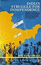 India's Struggle for Independence Reprint edition by Chandra, Bipan (1989) Paperback