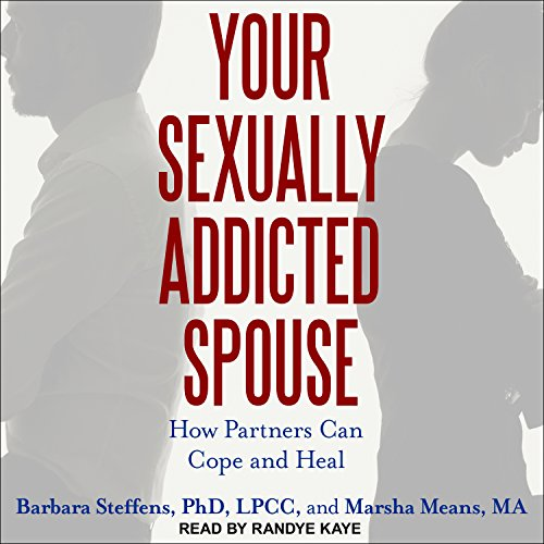 Your Sexually Addicted Spouse audiobook cover art