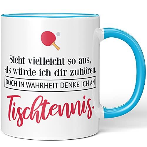 JUNIWORDS Tasse, Sieht vielleicht so aus, als würde ich dir zuhören. Doch in Wahrheit denke ich an Tischtennis (1001715), Wähle Farbe, Blau