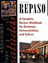 Repaso: A Complete Review Workbook for Grammar, Communication, and Culture
