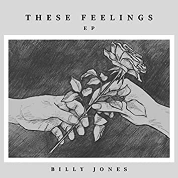 These Feelings - EP