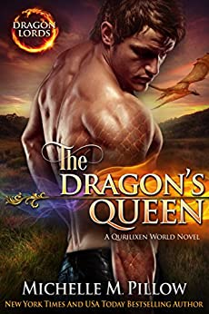 The Dragon's Queen: A Qurilixen World Novel (Dragon Lords Book 9) by [Michelle M. Pillow]