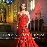 Soprano World by THOMAS ELIN MANAHAN (2011-11-08)