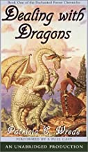 The Enchanted Forest Chronicles Book One: Dealing with Dragons by Patricia C. Wrede (2001-04-24)