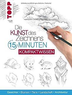 Die Kunst des Zeichnens 15 Minuten - Kompaktwissen: Gesichte