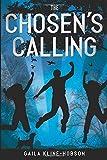 The Chosen's Calling