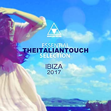 Essential Theitaliantouch Selection (Ibiza 2017)
