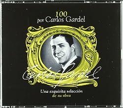 100 Por Carlos Gardel (Box 4CD [Import]