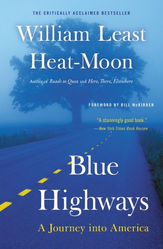 Blue Highways: A Journey into America by [William Least Heat-Moon]