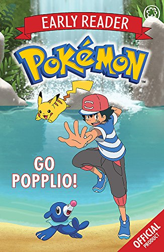 Go Popplio!: Book 5 (The Official Pokémon Early Reader)