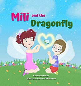 Mili and the Dragonfly: Empathy Book by [Divya Mohan, Hend Moharram]