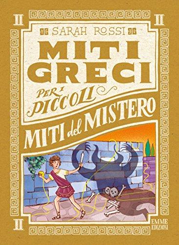 Miti del mistero. Miti greci per i piccoli (Vol. 2)