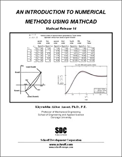 An Introduction to Numerical Methods using MathCAD 14