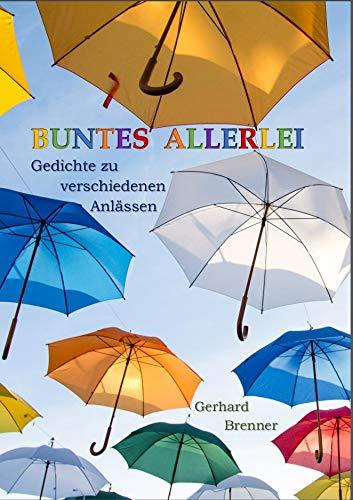 Buntes Allerlei: Gedichte zu verschiedenen Anlässen