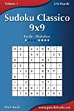 Sudoku Classico 9x9: Da Facile a Diabolico, 276 Puzzles: Volume 1