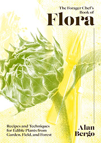The Forager Chef's Book of Flora...