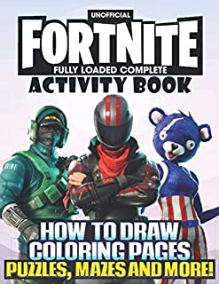 Fortnite Activity Book (Unofficial) How To Draw, Coloring Pages, Puzzles, Mazes and more!