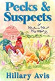 Pecks and Suspects (Clucks and Clues Cozy Mysteries Book 5)