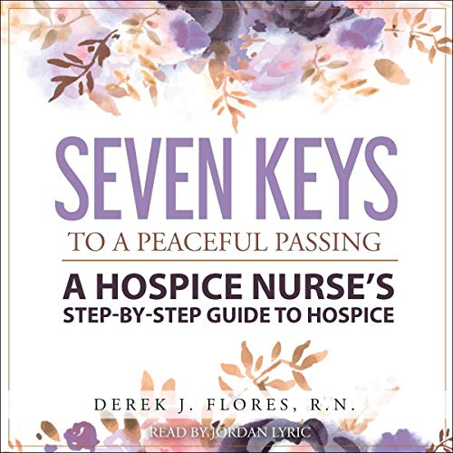 Seven Keys to a Peaceful Passing cover art