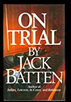 On Trial 077159920X Book Cover